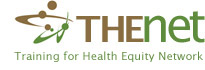 Training for Health Equity Network, THEnet